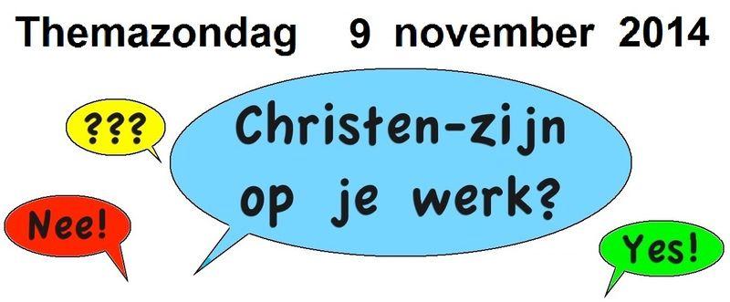 Banner Themazondag 9-11-'14 Christen-zijn op je werk