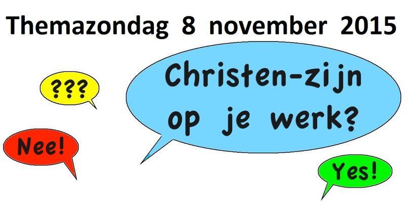 Banner Themazondag 8-11-'15 Christen-zijn op je werk
